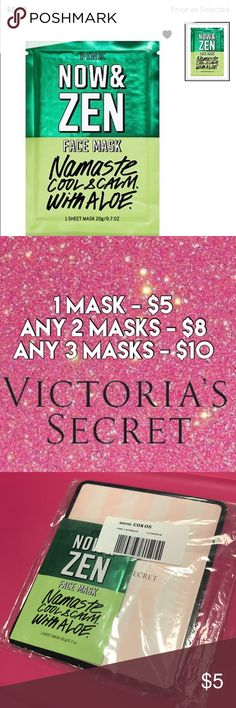 Victoria's Secret PINK Now and Zen Face Mask Namaste cool & calm with aloe!   Inspired by K-Beauty rituals, this skin nourishing mask hugs and contours like a second skin for insta-complexion perfection. Listing is for (1) masks. Multiples of each mask are available. See my closet for the other masks I have in stock! Any one mask is $5, any two masks are $8, and any three masks are $10. ❤️ Victoria's Secret Makeup