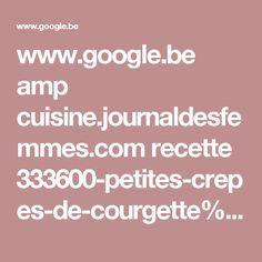 www.google.be amp cuisine.journaldesfemmes.com recette 333600-petites-crepes-de-courgette%3foutput=amp