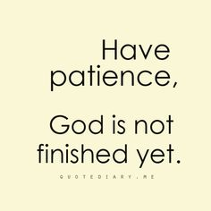 .patience