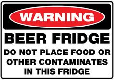 Beer Fridge Sticker 300mm x 210mm no contaminates Chupa, Home Brewing, Beer Brewing, Bars For Home, Beer Quotes, Beer Drinking Quotes, Alcohol Humor, Funny Alcohol Quotes, Beer Recipes