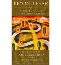 Nelson, M., & Ruiz, M. Beyond fear: A Toltec guide to freedom and joy : the teachings of don Miguel Ruiz. Toltec Wisdom, Best Books For Men, The Four Agreements, Life Changing Books, Life After Death, Miguel Angel, Spiritual Practices, Mind Body Soul, Book Nooks