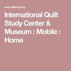 International Quilt Study Center Museum Mobile Home