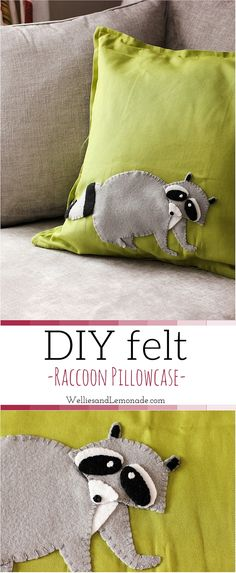 This cute DIY Felt Raccoon Pillowcase will give your nursery or kiddo's bedroom a lovely touch and a reminder of how important nature and animals are! Get full tutorial here!