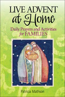 Live Advent at Home: Daily Prayers and Activities for Families. Also in Spanish. In this day-by-day booklet, each week begins with a reflection on the Sunday Gospel for parents and children to read together, followed by daily reflections, activities, and simple prayers. Created with today's busy families in mind, this book is inspirational, practical, and easy to use. To see sample pages, go to http://www.liguori.org/productdetails.cfm?PC=11888
