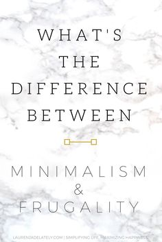 IS there a difference between #minimalism and #frugality? I think so!