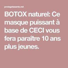 BOTOX naturel: Ce masque puissant à base de CECI vous fera paraître 10 ans plus jeunes.