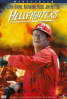 Hellfighters 1968.  Yes another John Wayne movie.  I fell in love with Jim Hutton in this movie.
