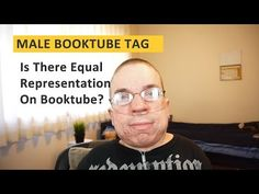 Male Booktubers Tag | Where Are All The Male Booktubers? https://www.youtube.com/watch?v=ouNiT0_qWqI&index=1&list=PLGbMZxOAHTG3tXUwziPZHSSLBQd9InoGL #booktube