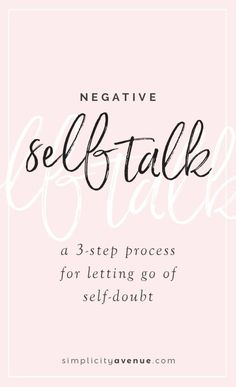 Stop negative self talk and start believing in yourself again with these 3 simple (yet effective) steps. Negative Self Talk, Negative Thoughts, Positive Self Talk, Negative Thinking, Deep Thoughts, Slogan, Confidence Tips, Confidence Building, Positive Mindset