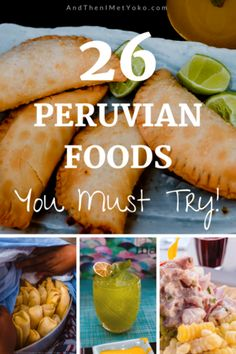 26 Peruvian Dishes you Have Got to Try! — And Then I Met Yoko Peruvian Desserts, Peruvian Dishes, Peruvian Cuisine, Peruvian Recipes, Food Safety Tips, Argentine, Comida Latina, Peru Travel, World Recipes