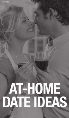 Keep the flame burning with these fun at-home date ideas!