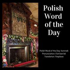 #kominek #fireplace #Polish #polishwordoftheday #PWOTD #PolishWordoftheDay #Poland #Polish #Polska #LearnPolish #Stockingsyettobehung #JimPerkins photocredit Learn Polish, Polish Words, Polish Language, Polish Recipes, Word Of The Day, Languages, Cleveland, Poland, Learning