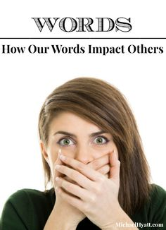 Watch Your Mouth: How our words impact others. [podcast]
