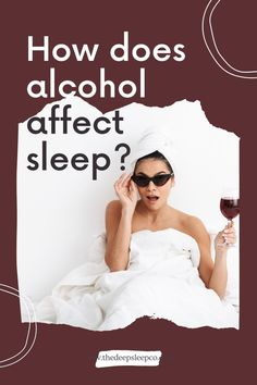 In this article, Irene Falcone talks about the ways that drinking alcohol can affect your sleep quality. Read more! #sleep #alcohol #wine #insomnia Sleep Quality, Snoring, Insomnia, Irene, Drinking, Alcoholic Drinks, How To Remove, Beverage, Drink