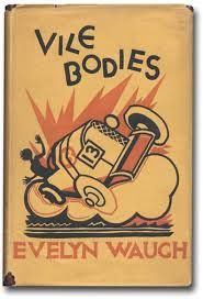 """Vile bodies"" first edition, bookcover by Evelyn Waugh"