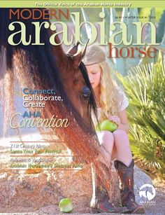 Issue 1, 2015. We are so excited for you to get your first issue of #MAHmag in 2015! Watch your mailboxes! This beautiful cover is Quinn Eisenfeld and her Arabian mare. Photo credit: Cat McKenna.   #ModernArabianHorse #Arabianhorses #horse #trainers #equestrian. Get your very own subscription to this beautiful and informative magazine! http://www.arabianhorses.org/marketplace/marketplace_magazine_overview.asp
