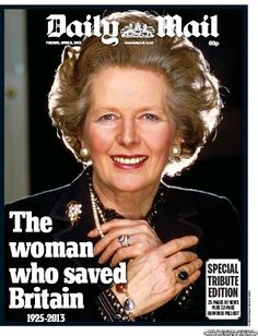 The woman who saved Britain... Now give her a state funeral: Margaret Thatcher deserves it for transforming Britain, say Tory MPs