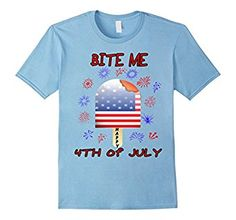 Amazon.com: Funny Patriotic 4th of July Independence Bite Me T-Shirt: Clothing