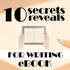 10 Secret's Reveal for a Perfect e-Book ~ Earnz - Money Making Ideas and Guides