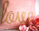 Love,pillow,wedding,burlap,boho,engagement,photo prop,blush,pink,gold,reception,home decor,rustic,romantic,sophisticated