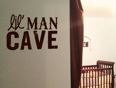 Lil' Man Cave Vinyl Wall Art Decal for little boy's rooms or baby nursery Little Boys Rooms, Baby Boy Rooms, Baby Boy Nurseries, Dyi, Toy Rooms, Man Room, Vinyl Wall Art, Baby Love, Baby Baby