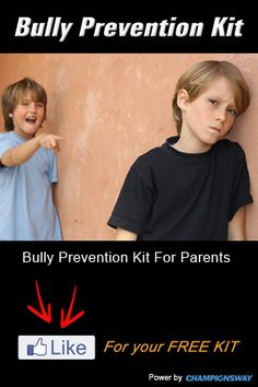 Is your child getting bullied? Click the image for a FREE Bully Prevention Kit