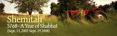 The Shemitah Year The sabbath year  last through to September 2015. The year of rest for the land.