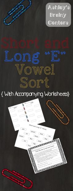 Short/Long E Vowel Sort with matching worksheets for extra practice of the skill. Very interactive!