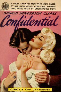 Confidential by Donald Henderson Clarke Published by Avon Books Pulp Fiction Art, Pulp Art, Retro Illustration, Illustrations, Retro Art, Vintage Art, Vintage Beauty, Aesthetic Art, Aesthetic Pictures