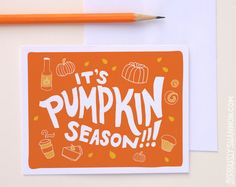 "Funny Holiday Card ""It's Pumpkin Season!"" A2 greeting card by seriouslyshannon on Etsy $4.50"