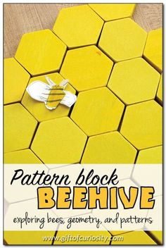Make a beehive model from pattern blocks to learn about bees, geometry, and patterns. This would be great for a preschool bee unit! || Gift of Curiosity