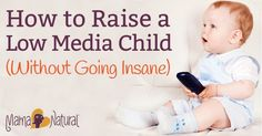 Screen time in excess can be harmful to #infants and #toddlers. Luckily there IS a way to have a low media child without losing your mind.