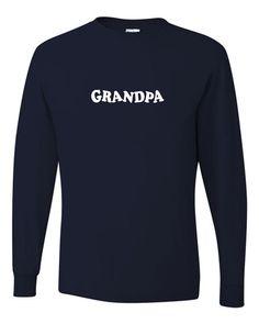 """Grandpas and Grandfathers will love to wear this t-shirt! This long sleeve tee comes with """"GRANDPA"""" design as shown. A great gift idea for Christmas, Birthday, Fathers day, Grandparents day, and any other special day. by Threadtails, $16.00  #Grandparent #Longsleeve #Clothing"""