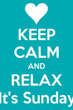 KEEP CALM AND RELAX It's Sunday! Another original poster design created with the Keep Calm-o-matic. Buy this design or create your own original Keep Calm design now. Keep Calm And Relax, Event Planning Quotes, Event Planning Business, Party Planning, Keep Calm Posters, Keep Calm Quotes, Enjoy Quotes, Funny Meme Quotes, Quotes App