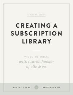 Creating a subscription Library, Spruce Rd. | Last week we had the pleasure of spending our lunch with Lauren, of Elle & Co, chatting about the ins and outs of her Library subscription. A subscription library is a form of passive income, where customers pay a monthly fee to receive new downloads or resources each month. Lauren set up her subscription library …