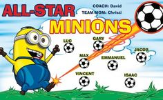 Minions-All-Star-44448  digitally printed vinyl soccer sports team banner. Made in the USA and shipped fast by BannersUSA. www.bannersusa.com