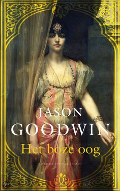 bol.com | Het Boze Oog, Jason Goodwin | Boeken