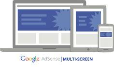 Blog | Profesiones ON-LINE: Adsense: Nuevo recurso multipantalla