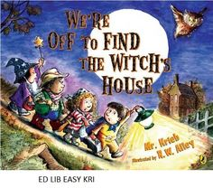 We're off to find the witch's house  Richard Krieb ; illustrated by R. W. Alley - Simple, rhyming text follows a group of children as they creep down the street, passing ever more frightening creatures, on their way to pay a holiday call on a witch.