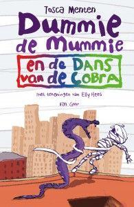 Boekentip 6 t/m 9 jaar: Dummie de Mummie en de dans van de cobra - Tosca Menten. Reserveer: http://www.bibliotheekarnhem.nl/zoeken/?query=dummie+mummie+cobra