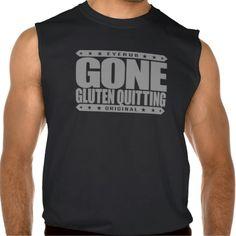 GONE GLUTEN QUITTING - Only Eat Gluten-Free Foods Sleeveless Shirt Tank Tops