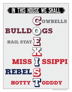"House Divided Mississippi State Bulldogs - Ole Miss Rebels | ""In This House We Shall COEXIST"" 