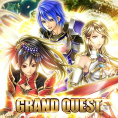 Grand Quest - Karl, Seria & Paris