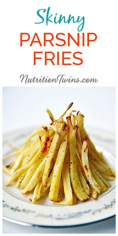 Parsnip Fries | Only 50 Calories | Crunchy & Tastes like the Real Deal | For Nutrition & Fitness Tips & RECIPES please SIGN UP for our FREE NEWSLETTER www.NutritionTwins.com