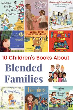 10 Books About Blended Families for Kids Best Toddler Books, Best Children Books, Childrens Books, Children's Books About Family, Book Dedication, Preschool Books, Preschool Themes, Feminist Books, Kids Learning