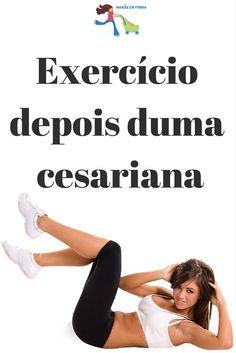 Exercício depois duma cesariana. Visite: http://mamasemforma.blogspot.co.uk/2013/03/exercicio-depois-duma-cesariana.html