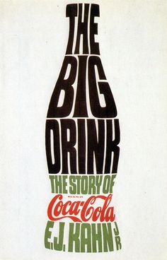 Paul Bacon, The Big Drink, The Story of Coca-Cola by E.J. Kahn, Jr., 1960