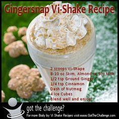 Body by Vi Shake Recipe - Gingersnap   Got The Challenge