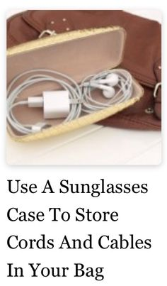 Cord organization with sunglasses case!