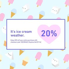 Its starting to get warm outside and I think we all know what that means....Its ice cream weather!!  To celebrate enjoy 20% off all online purchases with discount code ICECREAM! Expires June 7th 2016. Stay cool friends!  -The Prismland Team